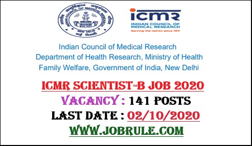 ICMR 141 Scientist-B Recruitment 2020