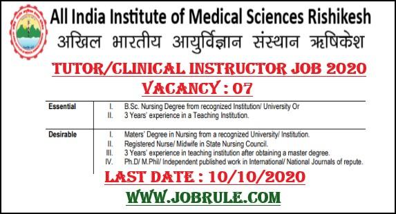 AIIMS Rishikesh Tutor Clinical Instructor Recruitment 2020